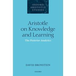 Aristotle on Knowledge and Learning Bronstein, David