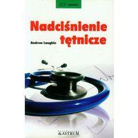 Książki medyczne, Nadciśnienie tętnicze (opr. miękka)