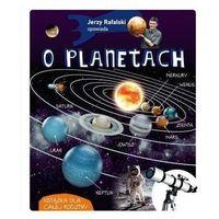 Książki dla dzieci, Jerzy rafalski opowiada o planetach wyd. 2020 - jerzy rafalski (opr. twarda)