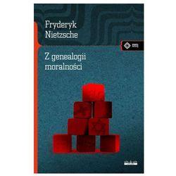 Z genealogii moralności - Fryderyk Nietzsche (opr. miękka)