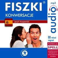 Audiobooki, FISZKI audio - j. hiszpański - Konwersacje - Kinga Perczyńska, Magdalena Kaczorowska