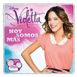 Soundtrack Disney - Violetta - Hoy Somos Más (OST)