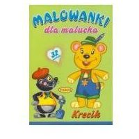 Literatura młodzieżowa, Malowanki dla malucha. krecik. - praca zbiorowa (opr. broszurowa)
