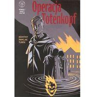 Komiksy, Wydział 7 Operacja Totenkopf Zeszyt 1 - Tomasz Kontny,Grzegorz Pawlak (opr. miękka)