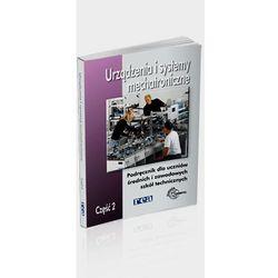 Urządzenia i systemy mechatroniczne cz.2 Podręcznik