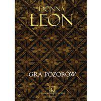 Książki kryminalne, sensacyjne i przygodowe, GRA POZORÓW - Leon Donna (opr. miękka)