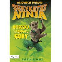 Książki dla młodzieży, Surykatki Ninja. Ucieczka z Lodowej Góry (opr. miękka)