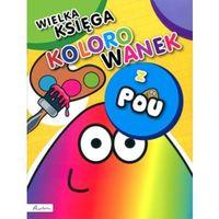 Kolorowanki, POU. Wielka księga kolorowanek - Papilon OD 24,99zł DARMOWA DOSTAWA KIOSK RUCHU