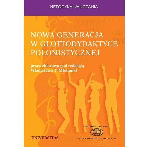 E-booki, Nowa generacja w glottodydaktyce polonistycznej - Władysław T. Miodunka