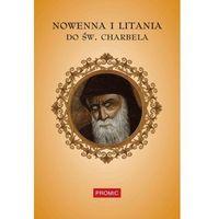 Książki religijne, Nowenna i litania do św. Charbela (opr. miękka)