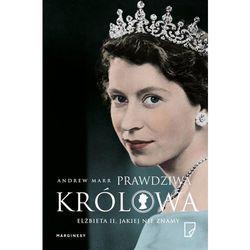 Prawdziwa Królowa Elżbieta II jakiej nie znamy (opr. miękka)