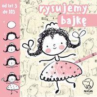 Książki dla dzieci, Rysujemy Bajkę - Praca zbiorowa (opr. broszurowa)