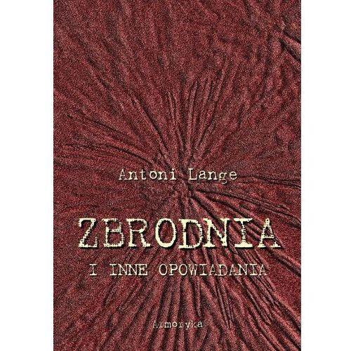 E-booki, Zbrodnia i inne opowiadania - Antoni Lange