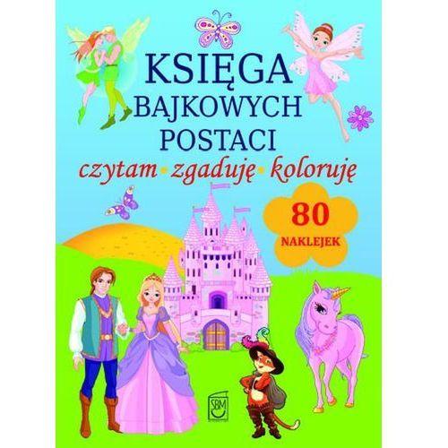 Literatura młodzieżowa, Księga bajkowych postaci (opr. miękka)