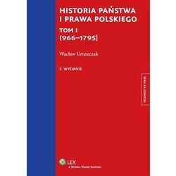 Historia państwa i prawa polskiego Tom I (966-1795) * natychmiastowa wysyłka od 3,99 (opr. miękka)