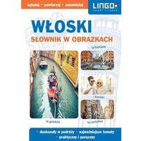 Słowniki, encyklopedie, Włoski Słownik w obrazkach - Laskowska Anna red (opr. miękka)