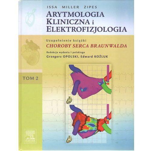 Książki medyczne, Arytmologia kliniczna i elektrofizjologia Tom 2 (opr. twarda)