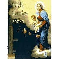 Filmy dokumentalne, Św. Stanisław Kostka - film DVD