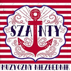 Szanty: Muzyczny niezbędnik (CD) - Various