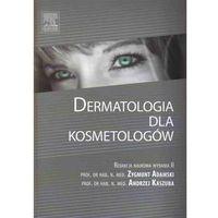 Książki medyczne, Dermatologia dla kosmetologów (opr. twarda)
