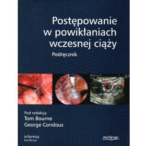 Książki medyczne, Postępowanie w powikłaniach wczesnej ciąży (opr. twarda)