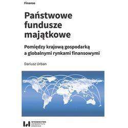 Państwowe fundusze majątkowe - Dariusz Urban (opr. miękka)