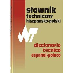 Słownik techniczny hiszpańsko-polski (opr. miękka)