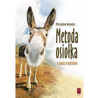 Książki religijne, Metoda osiołka – o jedności w małżeństwie (opr. miękka)