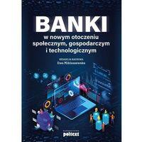 Biblioteka biznesu, Banki w nowym otoczeniu społecznym, gospodarczym.. (opr. broszurowa)