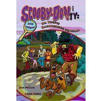 Książki dla dzieci, Scooby-Doo! I Ty: Na tropie Zaginionego Drwala (opr. broszurowa)