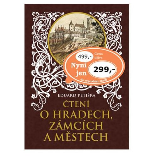 Pozostałe książki, Čtení o hradech, zámcích a městech Eduard Petiška; Věnceslav Černý