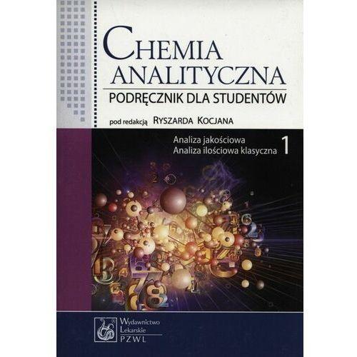 Książki medyczne, Chemia analityczna t.1/2 Analiza jakościowa, Analiza ilościowa klasyczna, Analiza instrumentalna (opr. miękka)
