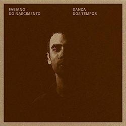 Fabiano Do Nascimento - Danca Dos Tempos