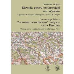 Słownik gwary łemkowskiej wsi Wysowa - Ołeksandr Hojsak (opr. miękka)
