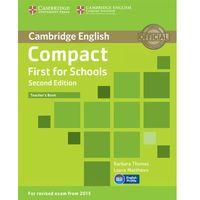 Językoznawstwo, Compact First for Schools 2nd Edition. Książka Nauczyciela (opr. miękka)