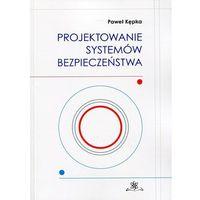 Leksykony techniczne, Projektowanie systemów bezpieczeństwa (opr. miękka)