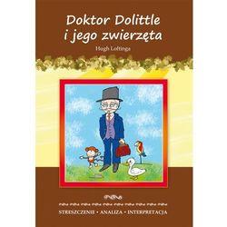 Doktor Dolittle i jego zwierzęta Hugh Loftinga. - ALINA ŁOBODA (opr. miękka)