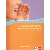 Książki do nauki języka, Einfach Sprechen A2-B1 Z Płytą Cd (opr. miękka)