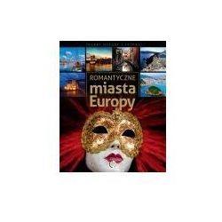 Romantyczne miasta Europy - Anna Willman