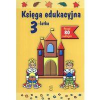 Literatura młodzieżowa, Księga edukacyjna 3-latka (opr. miękka)