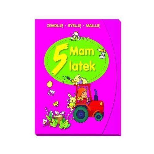 Książki dla dzieci, Mam 5 latek. Zgaduję, rysuję, maluję