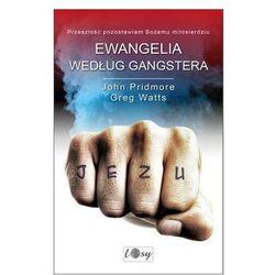 Ewangelia według gangstera - John Pridmore, Greg Watt (opr. miękka)
