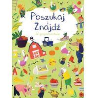 Książki dla dzieci, Poszukaj i znajdź - W gospodarstwie - Praca zbiorowa (opr. kartonowa)