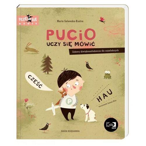 Książki dla dzieci, Pucio uczy się mówić. Zabawy dźwiękonaśladowcze dla najmłodszych (opr. twarda)