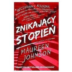 Znikający stopień - Maureen Johnson