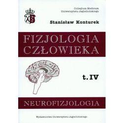 Fizjologia człowieka. Tom 4. Neurofizjologia (opr. miękka)