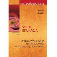Pedagogika, Psyche i edukacja (opr. miękka)