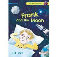 Książki dla dzieci, Frank and the moon. frank i księżyc. czytam po angielsku - katarzyna mojkowska