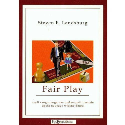 Biblioteka biznesu, Fair Play czyli czego mogą nas o ekonomii i sensie życia nauczyć własne dzieci (opr. miękka)