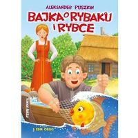 Książki dla dzieci, Bajka o rybaku i rybce [Puszkin Aleksander] (opr. broszurowa)
